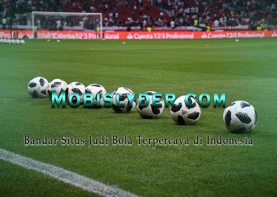 Bandar Situs Judi Bola Terpercaya di Indonesia